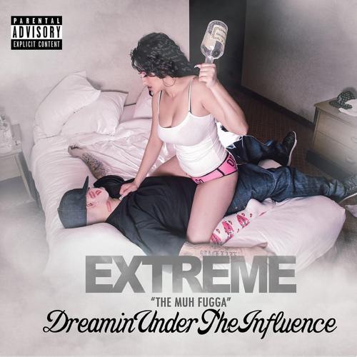 Extreme the MuhFugga, Mistah F.A.B, Famsyrk - Livin' my Dream (feat. Mistah F.a.B & Famsyrk)  (2018)