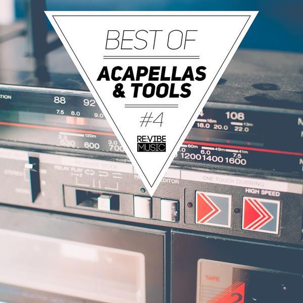Альбом: Best of Acapellas & Tools, Vol. 4