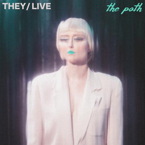 They, Live - The Path  (2020)