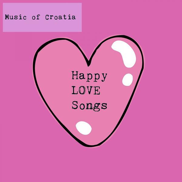 Альбом: Music Of Croatia - Happy Love Songs