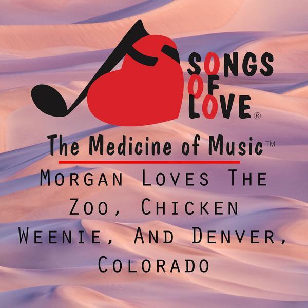 Альбом: Morgan Loves the Zoo, Chicken Weenie, and Denver, Colorado