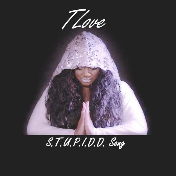 Альбом: Tlove S.T.U.P.I.D.D. Song