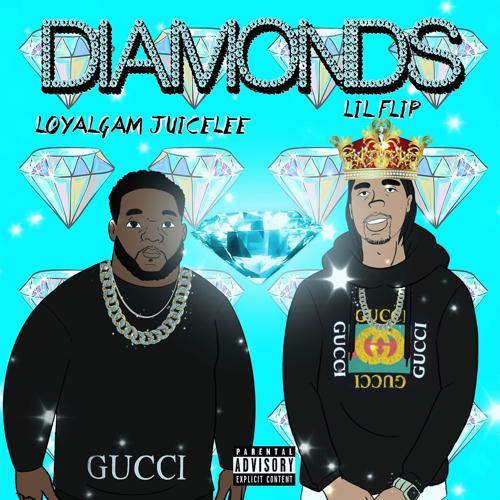 Lil' Flip, Loyal Gam JuiceLee - Diamonds  (2020)