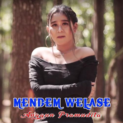 Anggun Pramudita - Mendem Welase  (2020)