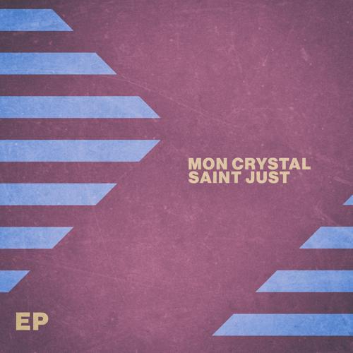 Saint Just - Mon Crystal  (2020)