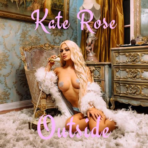 Kate Rose - Outside  (2020)