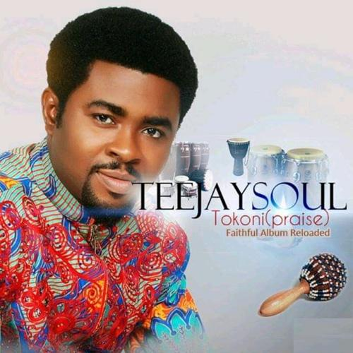 TeeJay Soul - We Worship You  (2020)