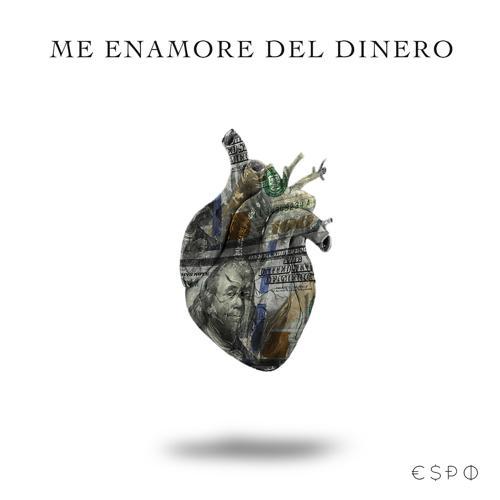 ESPO - Me Enamore Del Dinero  (2020)