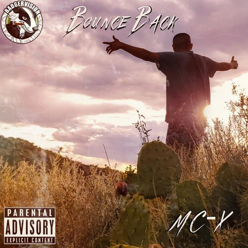 MC-X, DJ X-Man - Bounce Back  (2020)