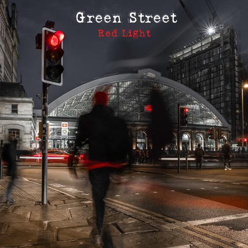 Green Street - Red Light  (2019)