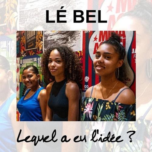 LÉ BEL - Lequel a eu l'idée ?  (2019)