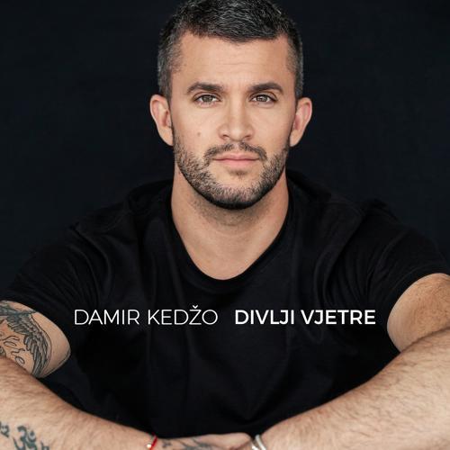 Damir Kedžo - Divlji vjetre (Eurovision Edit)