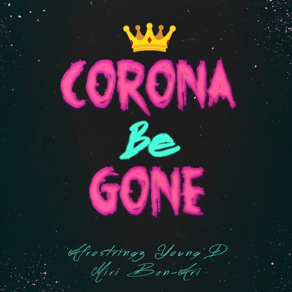 Альбом: Corona Be Gone
