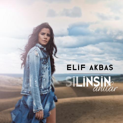 Elif Akbaş - Silinsin Anılar  (2018)
