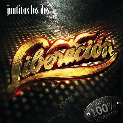 Liberación - Sólo Tú, Sólo Yo (Album Version Ranchera)  (2006)