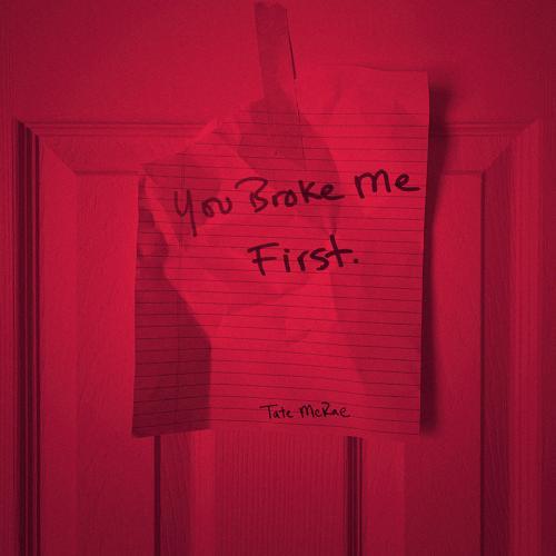 Tate McRae - you broke me first  (2020)