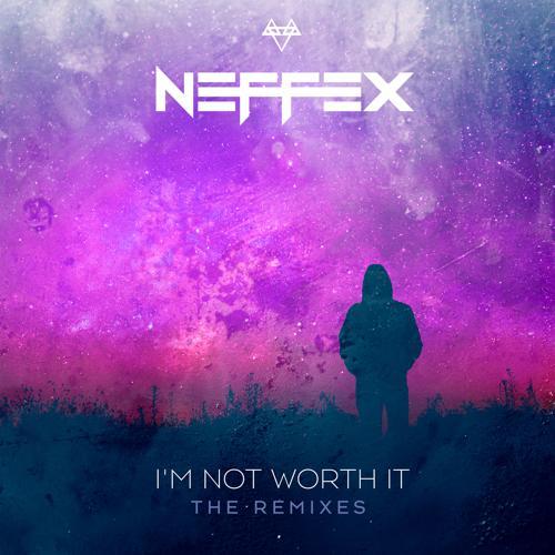 NEFFEX, KAJ - I'm Not Worth It (KAJ Remix)  (2020)