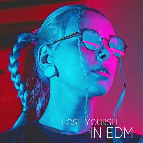 Альбом: Lose Yourself in EDM