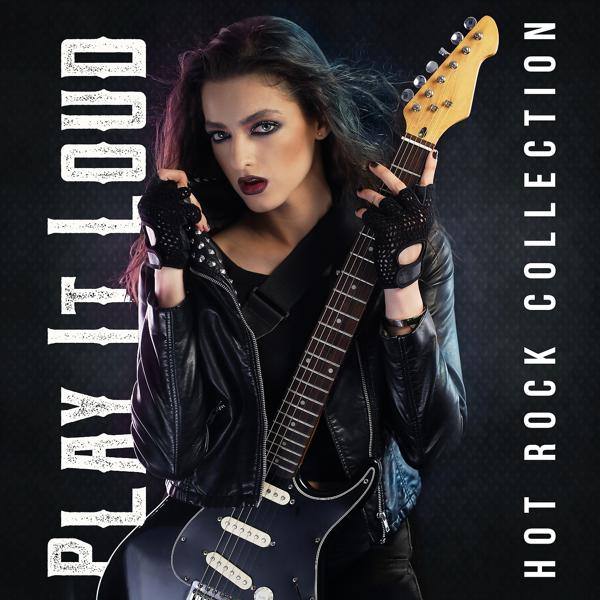Альбом: Play It Loud: Hot Rock Collection