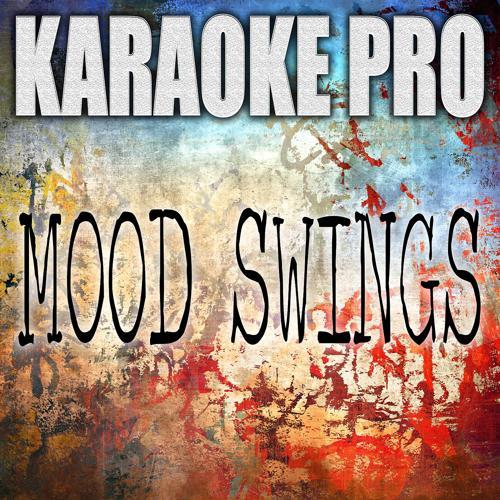 Karaoke Pro - Mood Swings (Originally Performed by Pop Smoke ans Lil Tjay) (Karaoke)  (2020)