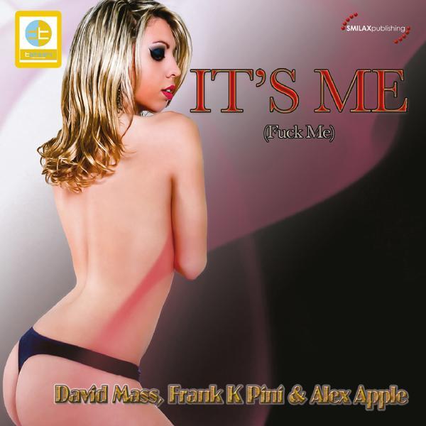 Альбом: It's Me (Fuck Me)