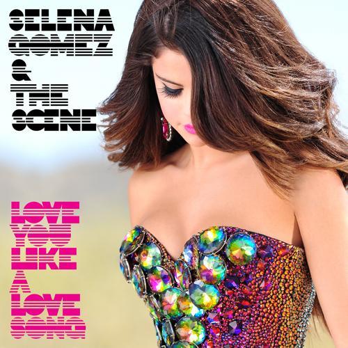 Selena Gomez & The Scene - Love You Like A Love Song (Radio Version)  (2011)