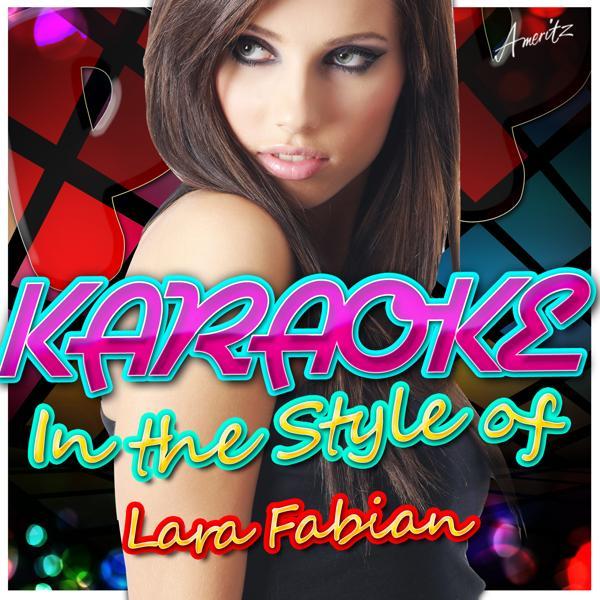 Альбом: Karaoke - In the Style of Lara Fabian