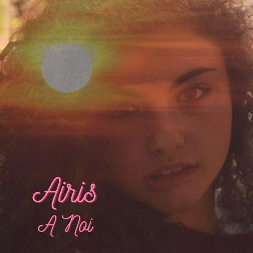 Airis - A Noi  (2020)