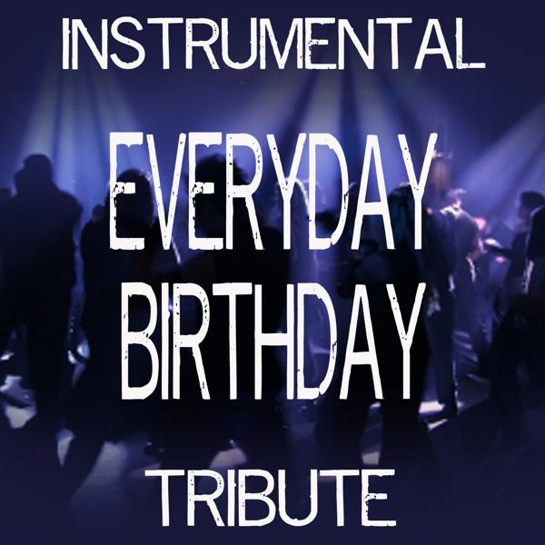 Альбом: Everyday Birthday (Tribute to Swizz Beatz) [Instrumental] - Single