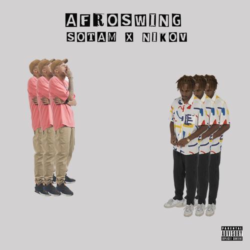 Sotam & Nikov - Afroswing (feat. Nikov)  (2018)