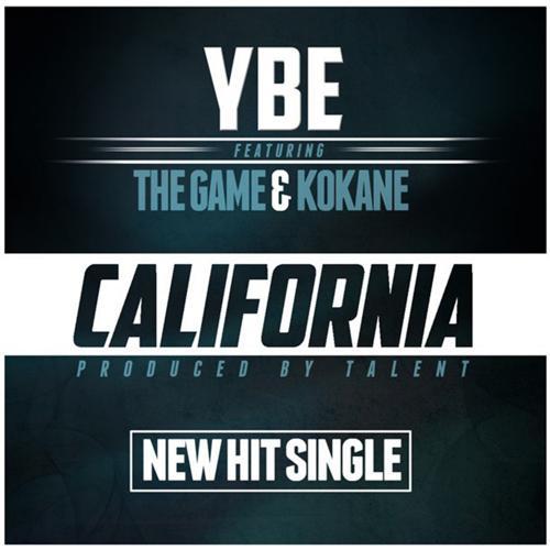 The Game, Kokane, YBE - California (feat. The Game & Kokane)  (2015)