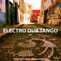 Electro Dub Tango - La Cruz Del Sur