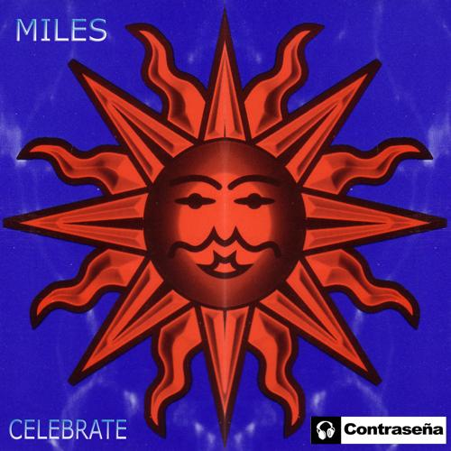 Miles - Celebrate (Extended Mix)  (2009)