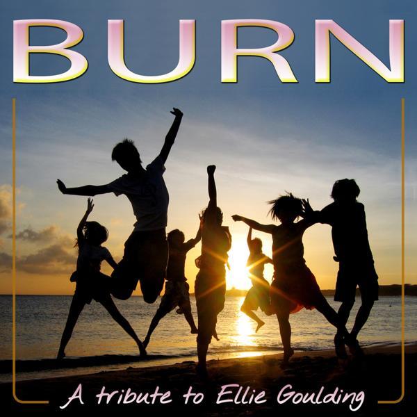 Альбом: Burn (A Tribute to Ellie Goulding) - Single