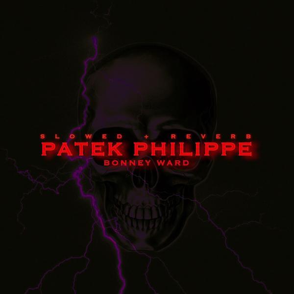 Альбом: Patek Philippe (Slowed + Reverb)