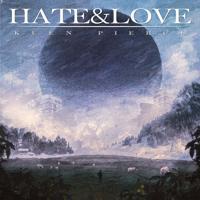 KEEN PIERCE - HATE & LOVE