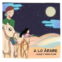 Alika - A Lo Árabe