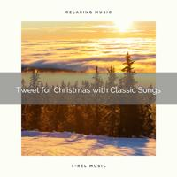 Epic Soundscapes - Tweet and Classics for Best Christmas