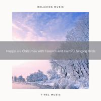 White Noise Research - Merry are Christmas with Carols and Recharging Bird Songs