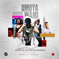GIFTSA - uMoya Wami (feat. Lunga & Lonhle)