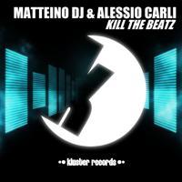 Matteino DJ - Kill The Beatz