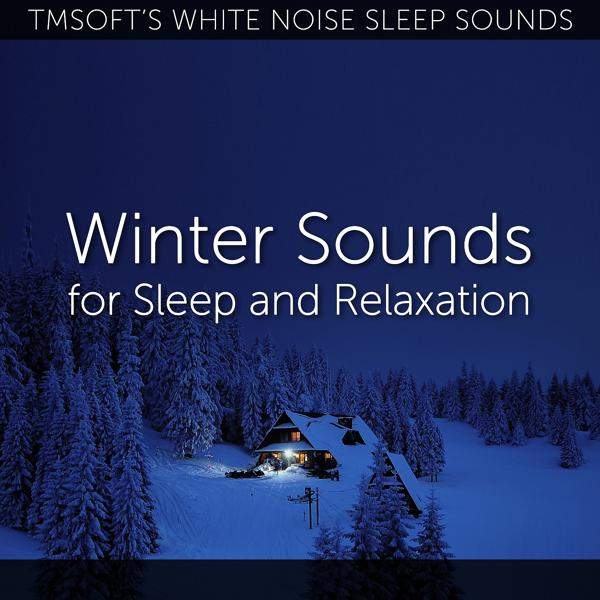 Альбом: Winter Sounds for Sleep and Relaxation