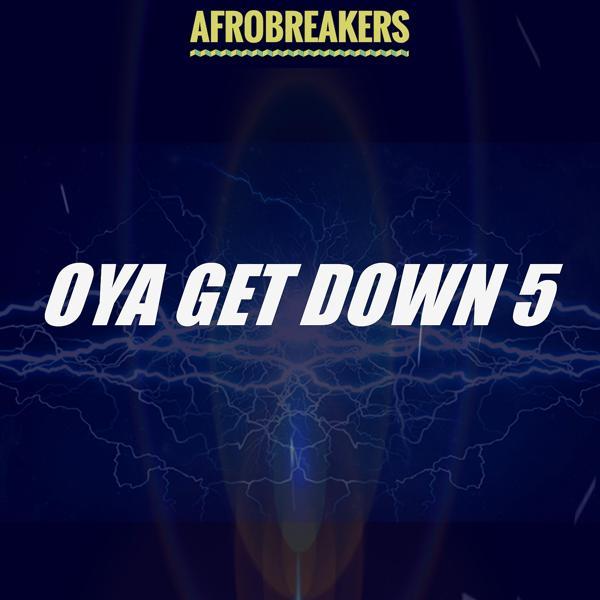 Альбом: OYA GET DOWN 5