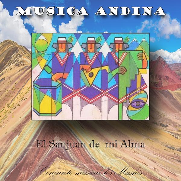 Альбом: Musica Andina - El Sanjuan de Mi Alma