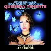 Heyder Hernandez - Quisiera Tenerte (feat. Julieta Hernandez) (Original Mix)
