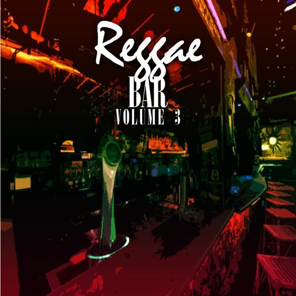 Альбом: Reggae Bar 3
