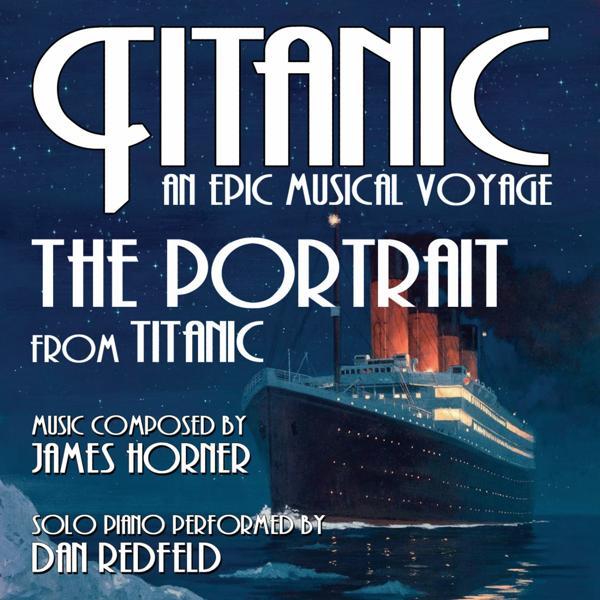 Альбом: Titanic: The Portrait (James Horner) - From the album, Titanic: An Epic Musical Voyage