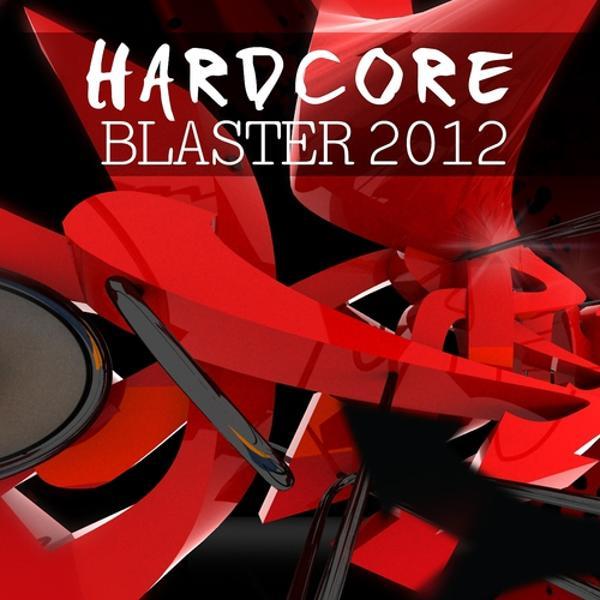 Альбом Hardcore Blaster 2012
