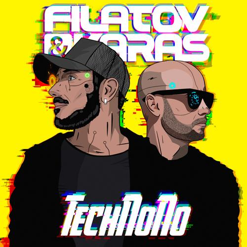 Filatov & Karas - TechNoNo  (2021)
