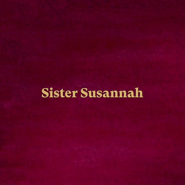 Альбом: Sister Susannah